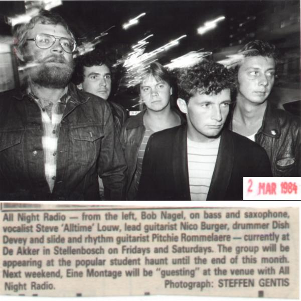 All Night Radio: March 1984 (l-r): Rob Nagel: bass & sax, Steve Louw: vocals, Nico Burger: guitar, Dish Devey: drums, Pitchie Rommelaere: guitar