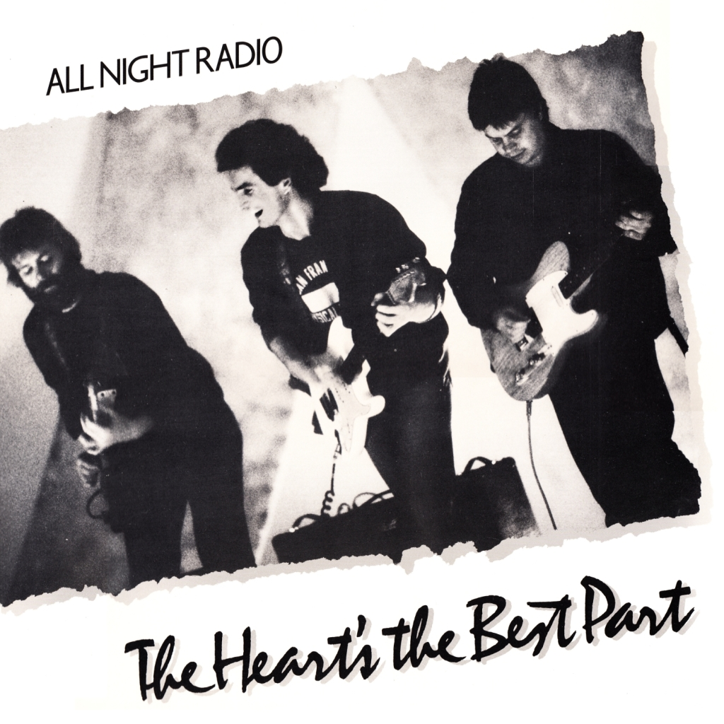 All Night Radio – The Heart's The Best Part