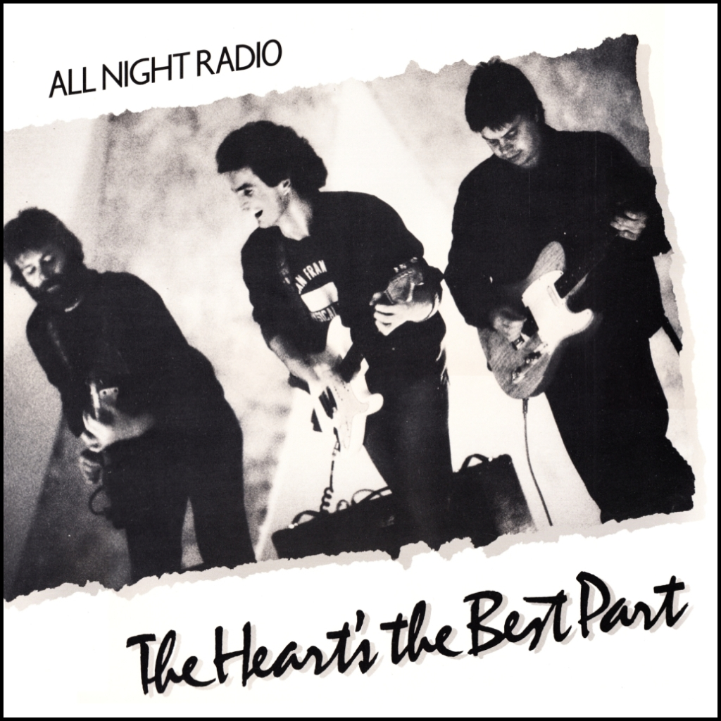 All Night Radio - The Heart's The Best Part (album cover)